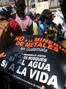 """NO to mining for metals in Guatemala. YES to fair development. YES to forests. YES to water. YES to life."""